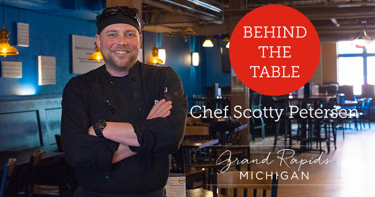 Behind the Table with Chef Scotty Petersen